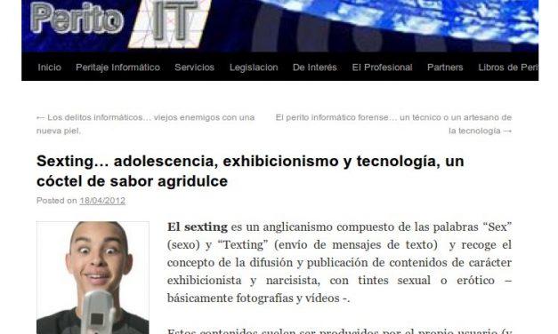 Sexting… adolescencia, exhibicionismo y tecnología, un cóctel de sabor agridulce [PeritoIT.com]