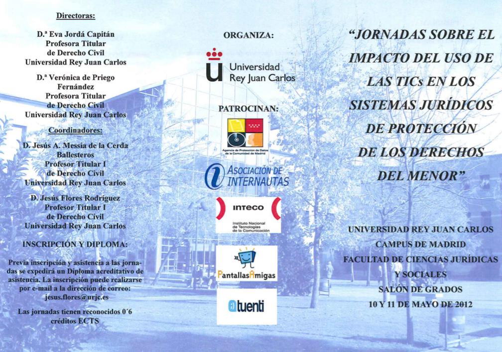 Jornadas sobre el impacto de las TIC en los sistemas de protección jurídica del menor (Madrid, 10 y 11 de mayo)