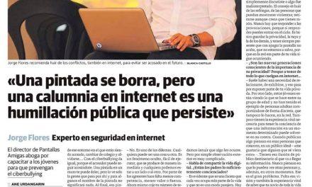 «Una pintada se borra, pero una calumnia en internet es una humillación pública que persiste» [Diario Vasco]