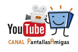Canal YouTube PantallasAmigas el mayor canal sobre seguridad, salud y ciudadanía digital