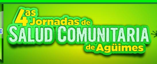 4as Jornadas de Salud Comunitaria de  la Villa de Agüimes - Salud Digital