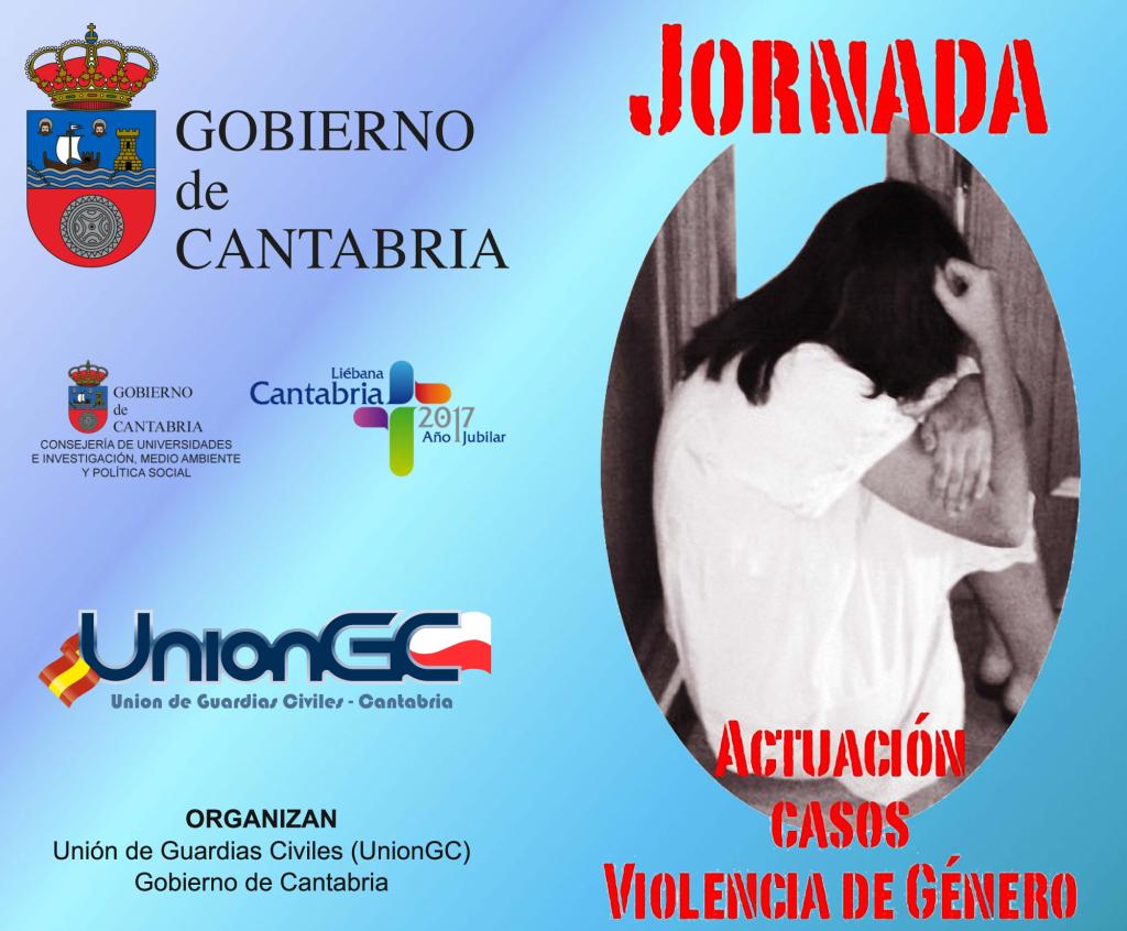 Jornada Actuación en casos de violencia de género Gobierno de Cantabría Unión de Guardias Civiles