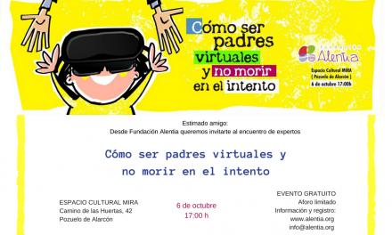 """Fundación Alentia organiza encuentro """"Cómo ser padres virtuales y no morir en el intento"""""""