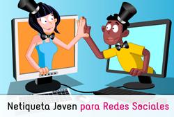 Netiqueta Joven para Redes Sociales: ciudadanía digital y ciberconvivencia