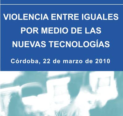 PantallasAmigas abordará la violencia entre iguales mediante las TIC el lunes 22 en Córdoba