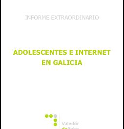 Informe del Defensor del pueblo gallego acerca de los adolescentes e Internet