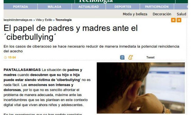 El papel de padres y madres ante el 'ciberbullying' [LaOpinionDeMalaga.es et al.]
