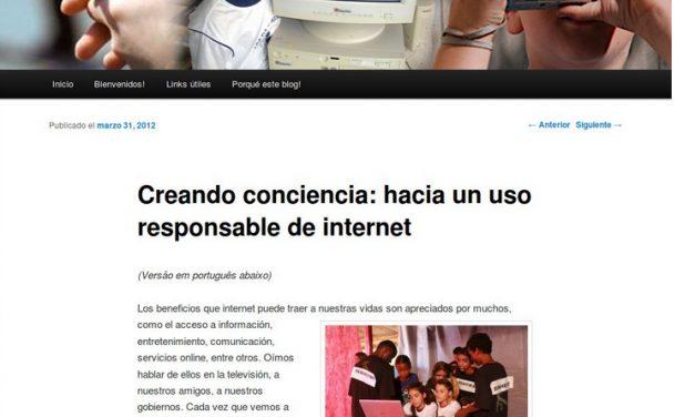Creando conciencia: hacia un uso responsable de internet [TICs para desarrollo en Latino América]