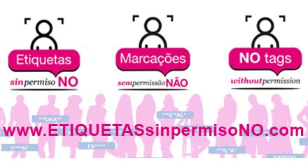 #ETIQUETASsinpermisoNO: Una campaña para que las redes sociales modifiquen su política de etiquetado de fotografías