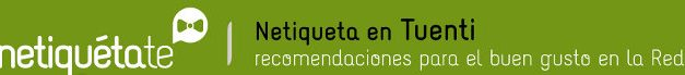 Netiqueta: Campaña de Tuenti y PantallasAmigas para el uso responsable de las redes sociales