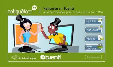 Tuenti y PantallasAmigas lanzan la campaña Netiqueta de buenas prácticas en la red