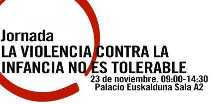 El Palacio Euskalduna de Bilbao acoge jornada 'La violencia contra la infancia no es tolerable'
