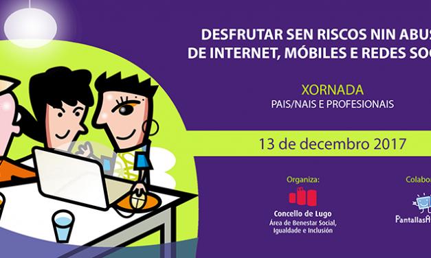 Jornada en Lugo: Disfrutar sin riesgos ni abuso de Internet, móviles y redes sociales