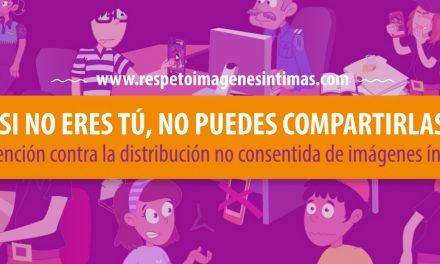 SID2018 – Oficina de Naciones Unidas contra la Droga y el Delito (UNODC) lanza campaña global contra la difusión no consentida de imágenes íntimas desarrollada con PantallasAmigas