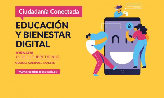 Jornada Ciudadanía Conectada 2019, EDUCACIÓN Y BIENESTAR DIGITAL