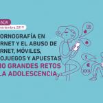 """Jornada """"La pornografía en internet y el abuso de internet, móviles, videojuegos y apuestas como grandes retos en la adolescencia"""""""