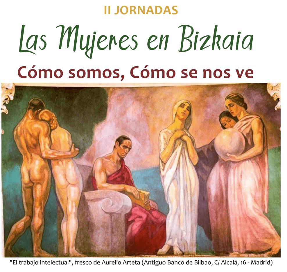 """II Jornada """"Las Mujeres en Bizkaia, cómo somos, cómo se nos ve"""""""