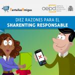 Diez razones para el sharenting responsable, campaña para concienciar sobre el uso de imágenes de menores de edad en Internet