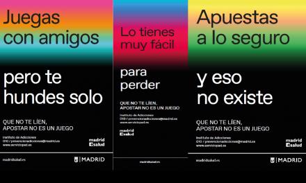 Apostar no es un juego, campaña del Ayuntamiento de Madrid