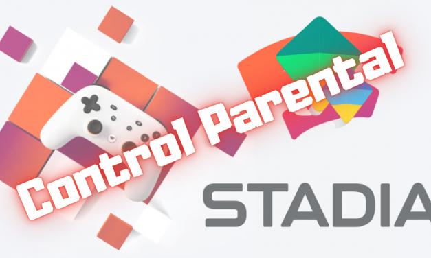 Cómo configurar el Control Parental en Google Stadia