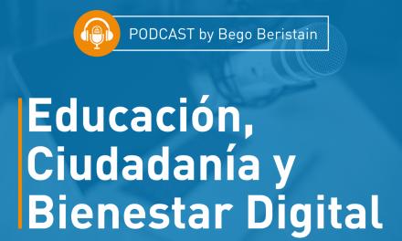 Podcast: Educación, ciudadanía y bienestar digital