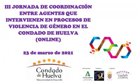 La ciberviolencia de género, en el foco de las III Jornadas de Coordinación entre Agentes en el Condado de Huelva
