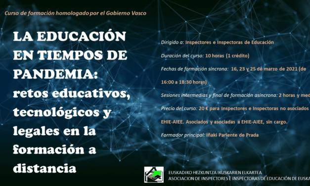"""Curso """"La educación en tiempos de pandemia: retos educativos, tecnológicos y legales en la formación a distancia"""""""