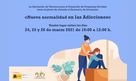 Nueva normalidad en las adicciones, seminario de formación