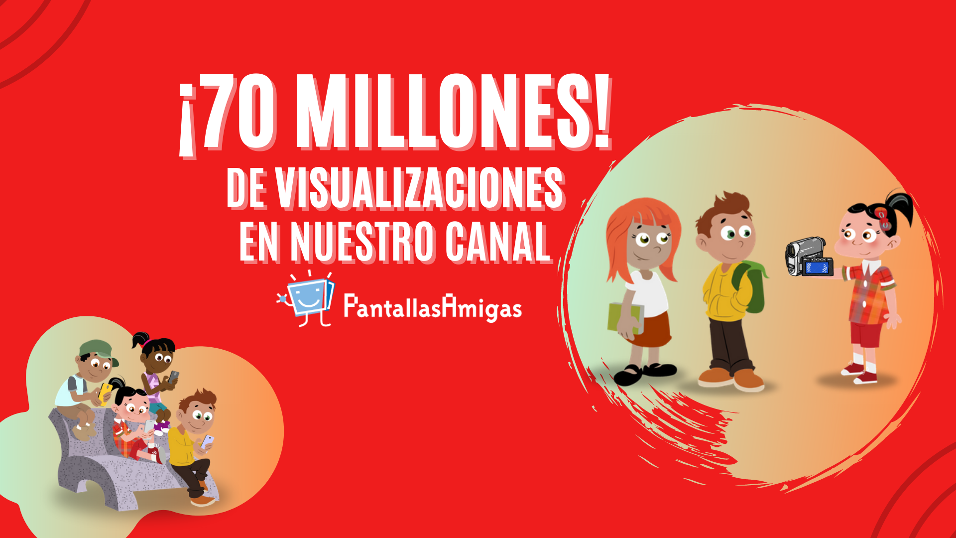 70M-visualizaciones-canal-YouTube-PantallasAmigas
