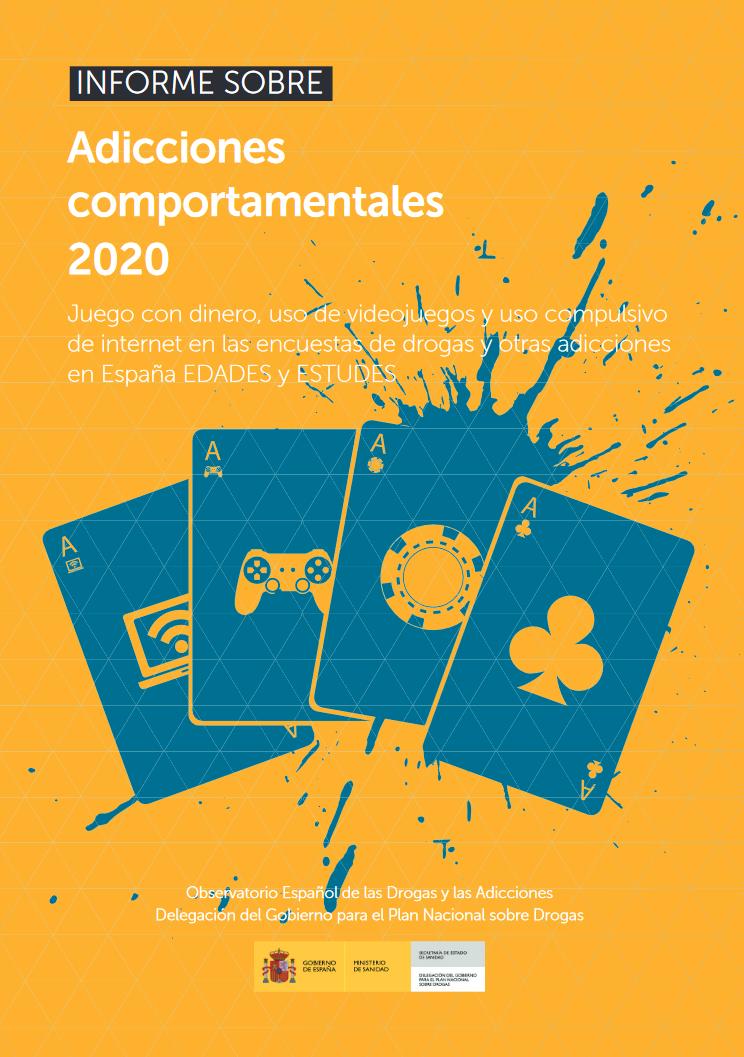 Informe sobre adicciones comportamentales 2020 EDADES y ESTUDES