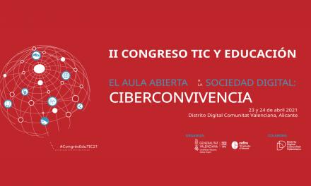 """II Congreso TIC y Educación: """"El aula abierta a la sociedad digital: Ciberconvivencia"""""""