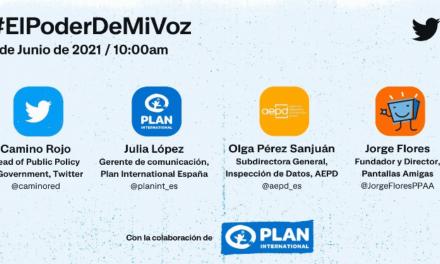 """#ElPoderDeMiVoz, evento de Twitter con la sesión """"Seguras Online"""" de la mano de Plan Internacional"""