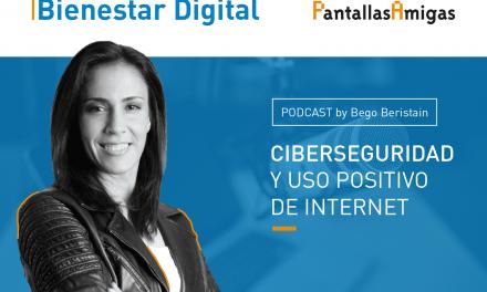 Podcast – Ciberseguridad y uso positivo de Internet. Silvia Barrera