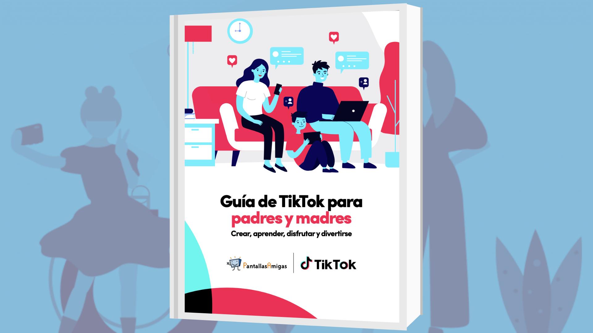 Guía de TikTok PantallasAmigas
