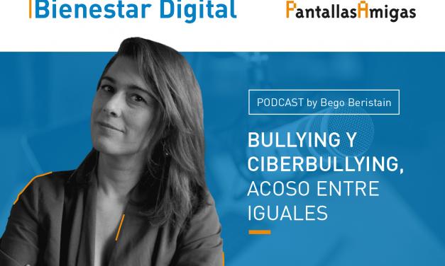 Podcast – BULLYING Y CIBERBULLYING, acoso entre iguales. Estefanía Jiménez