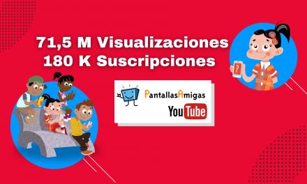 El canal de YouTube de PantallasAmigas supera las 180 k suscripciones y los 71,5 Millones de visualizaciones